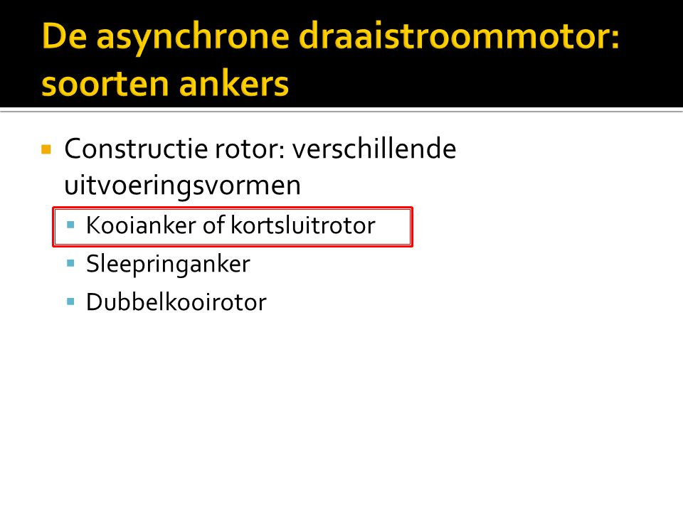 De asynchrone draaistroommotor: soorten ankers