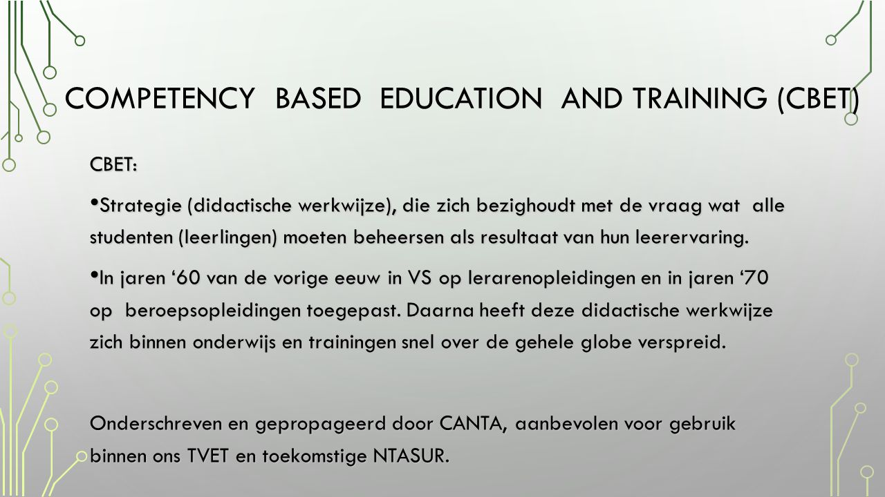 COMPETENCY BASED EDUCATION AND TRAINING (CBET)