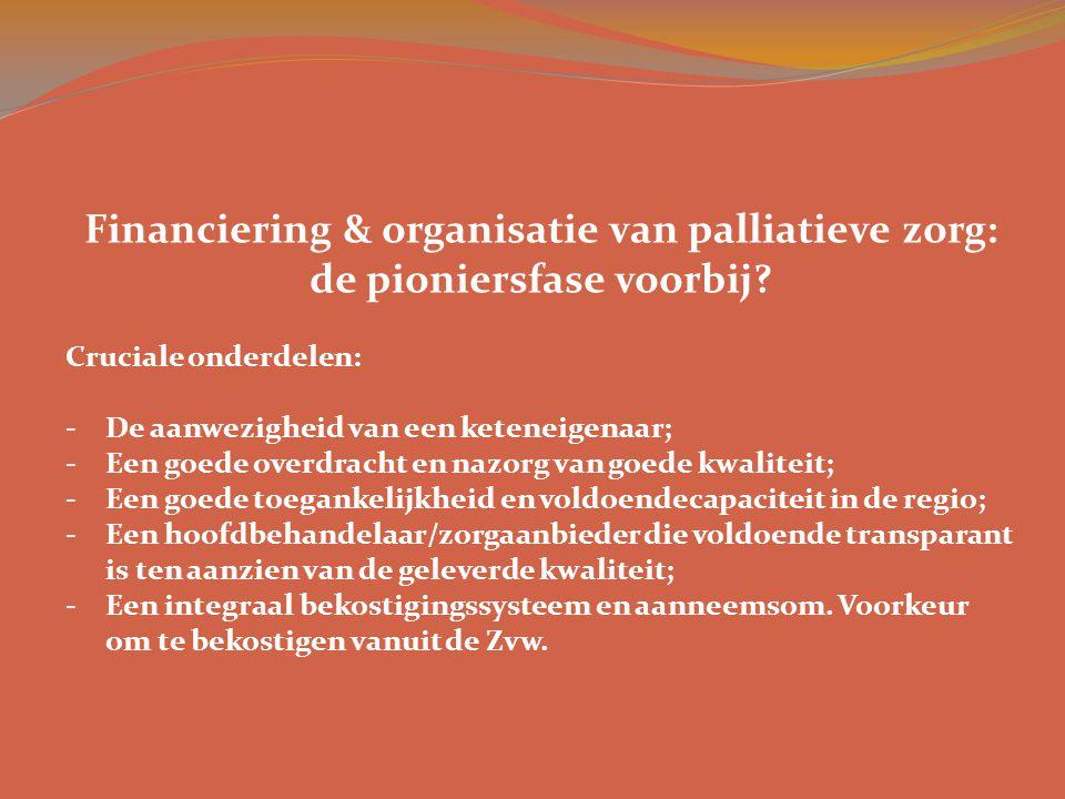 Financiering & organisatie van palliatieve zorg:
