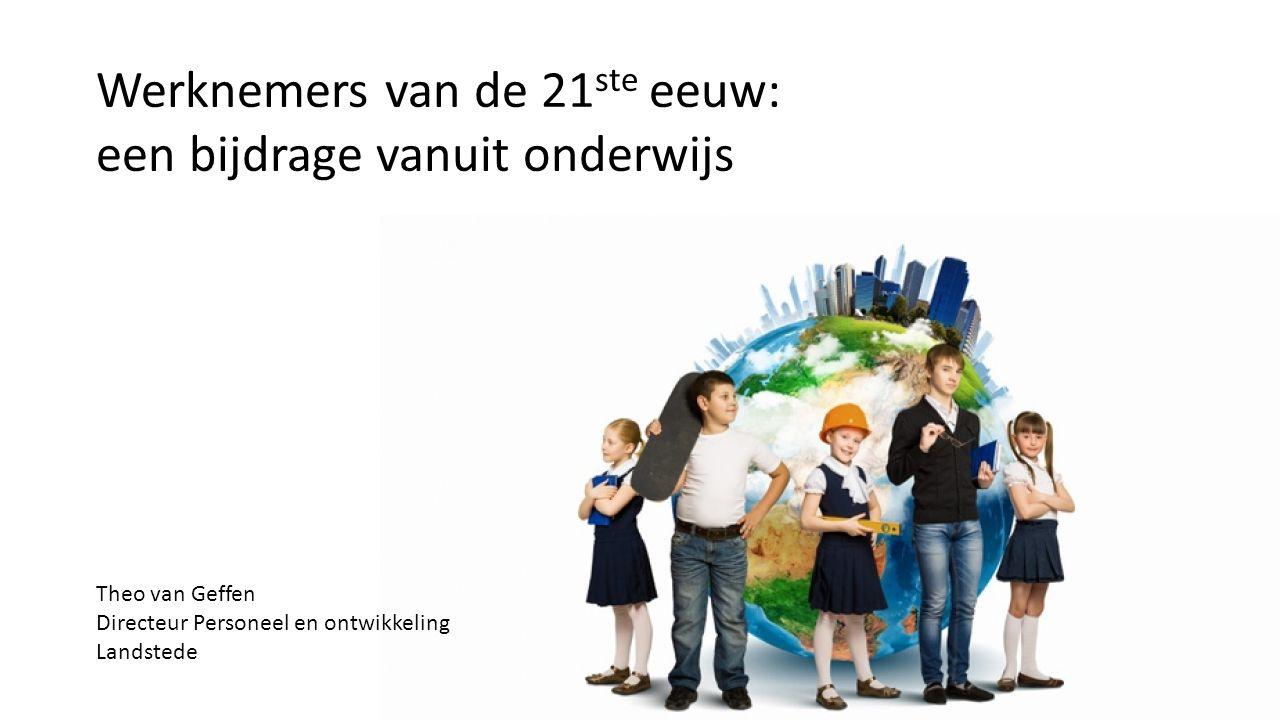 Werknemers van de 21ste eeuw: een bijdrage vanuit onderwijs