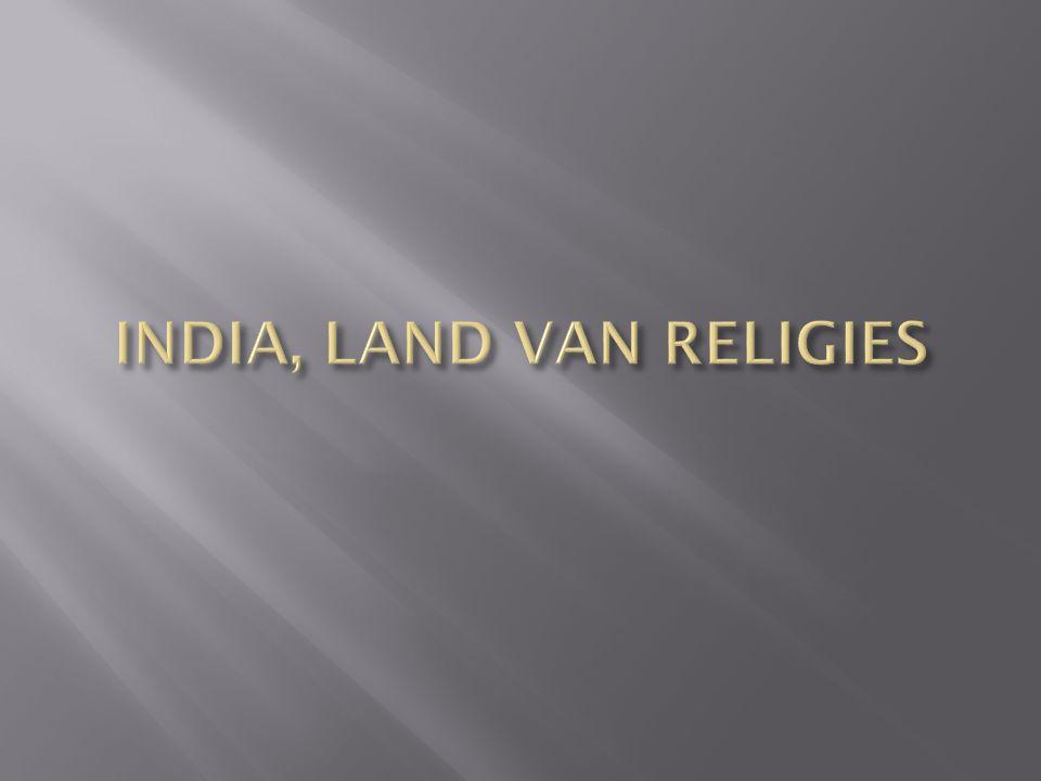 INDIA, LAND VAN RELIGIES