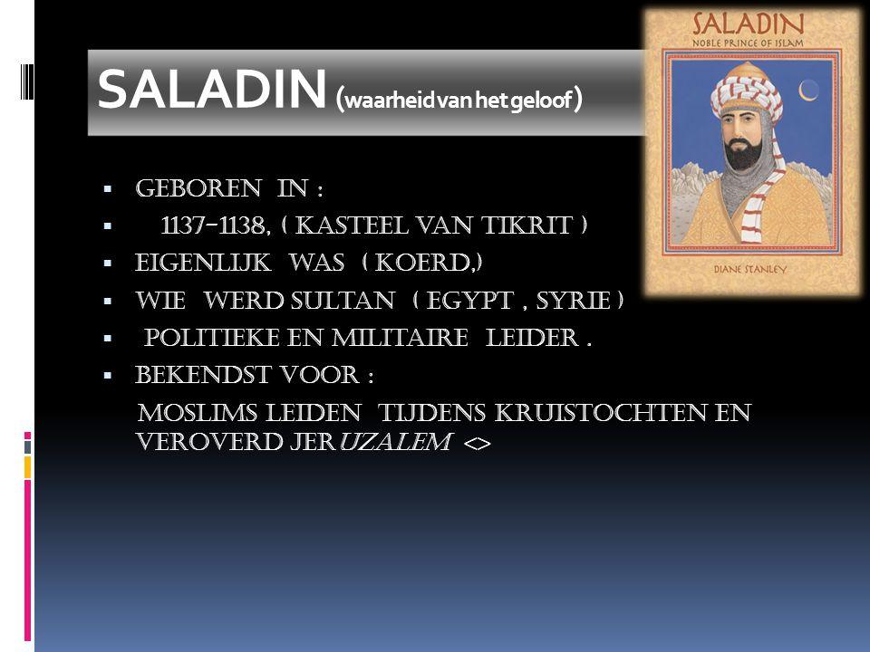 SALADIN (waarheid van het geloof )