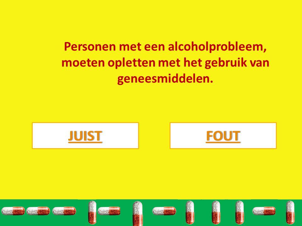 Personen met een alcoholprobleem, moeten opletten met het gebruik van geneesmiddelen.