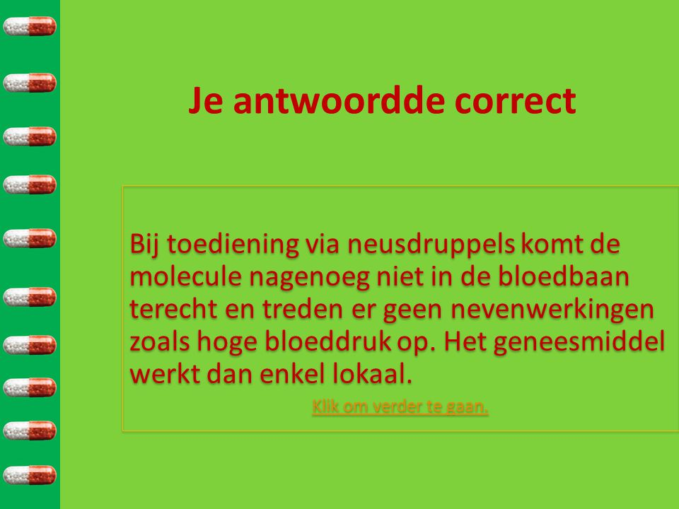 Je antwoordde correct