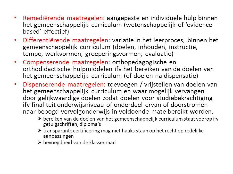 Remediërende maatregelen: aangepaste en individuele hulp binnen het gemeenschappelijk curriculum (wetenschappelijk of 'evidence based' effectief)