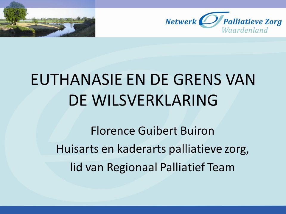 EUTHANASIE EN DE GRENS VAN DE WILSVERKLARING