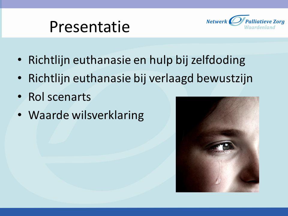 Presentatie Richtlijn euthanasie en hulp bij zelfdoding