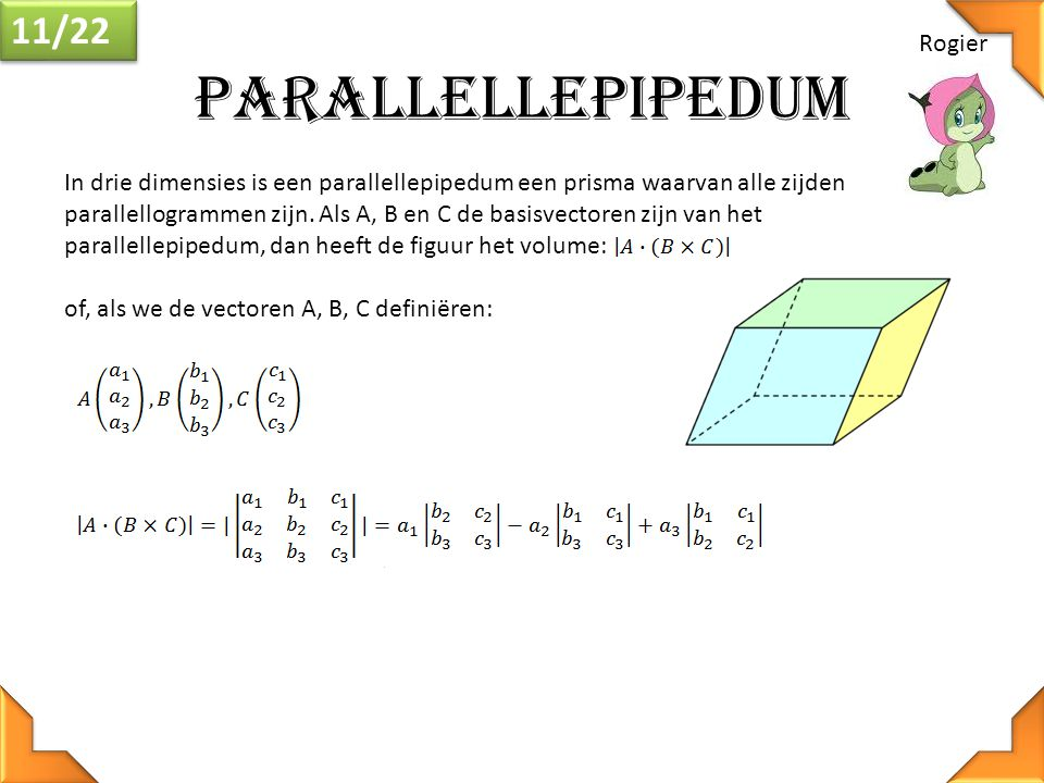 Parallellepipedum 11/22 Rogier