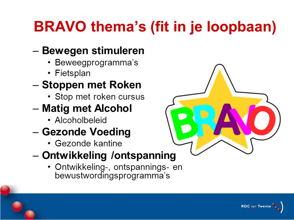 BRAVO thema's (fit in je loopbaan)