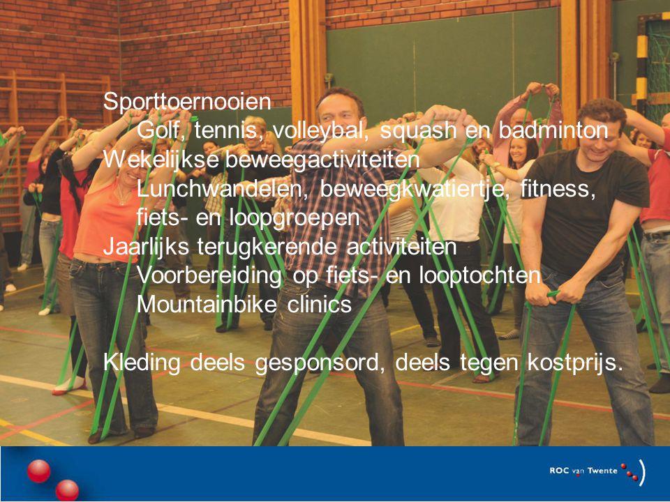 Sporttoernooien Golf, tennis, volleybal, squash en badminton. Wekelijkse beweegactiviteiten.