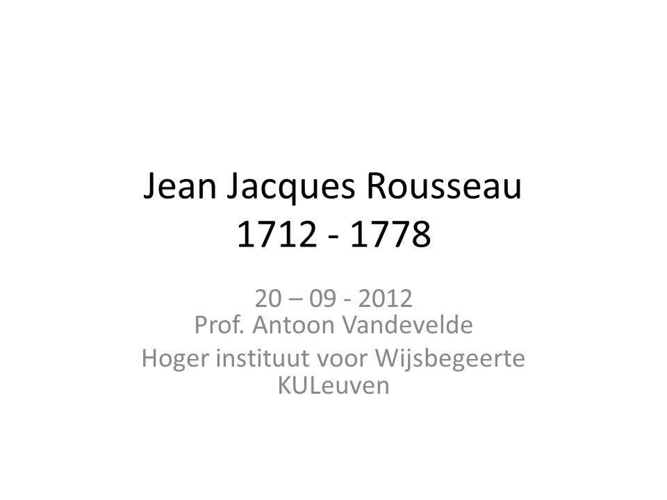 Jean Jacques Rousseau 1712 - 1778