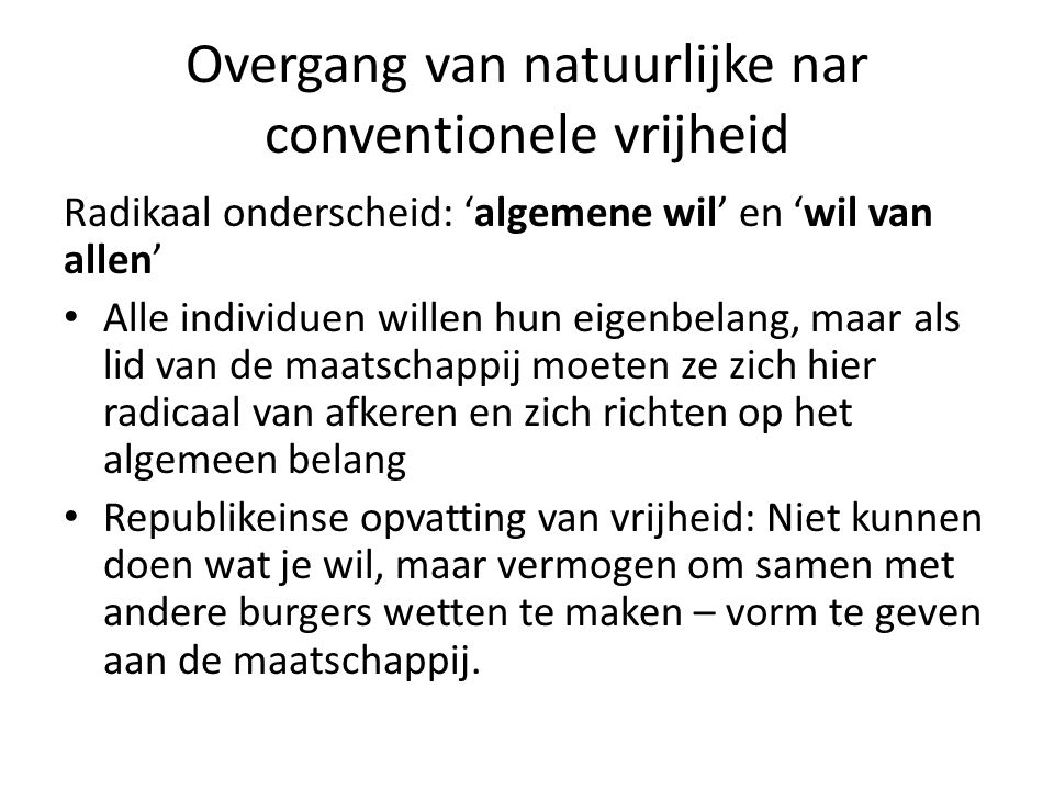 Overgang van natuurlijke nar conventionele vrijheid