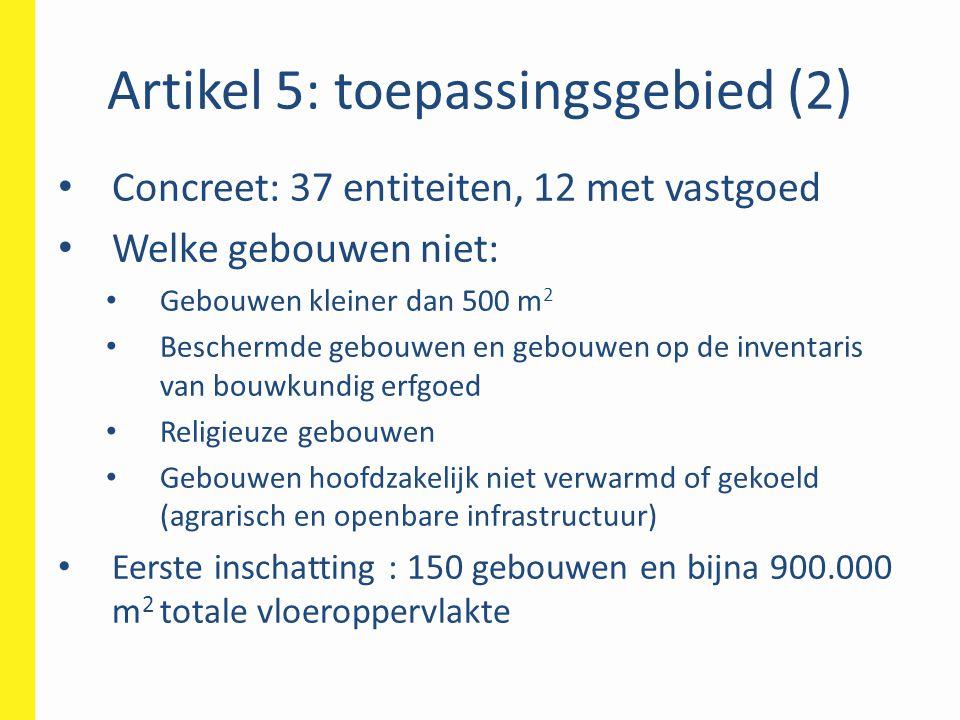 Artikel 5: toepassingsgebied (2)