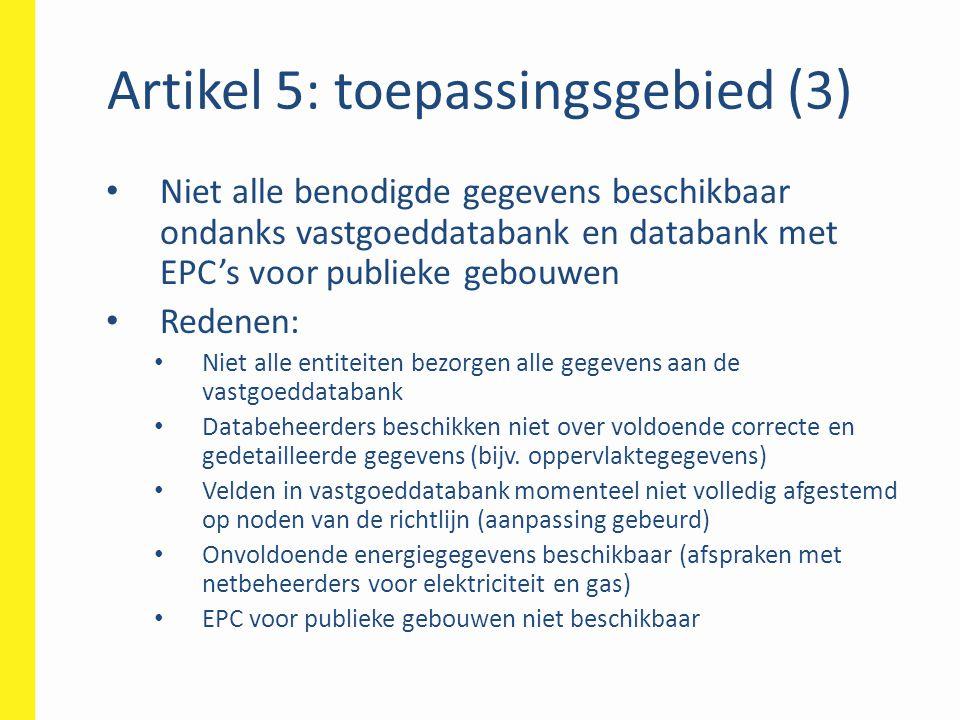 Artikel 5: toepassingsgebied (3)