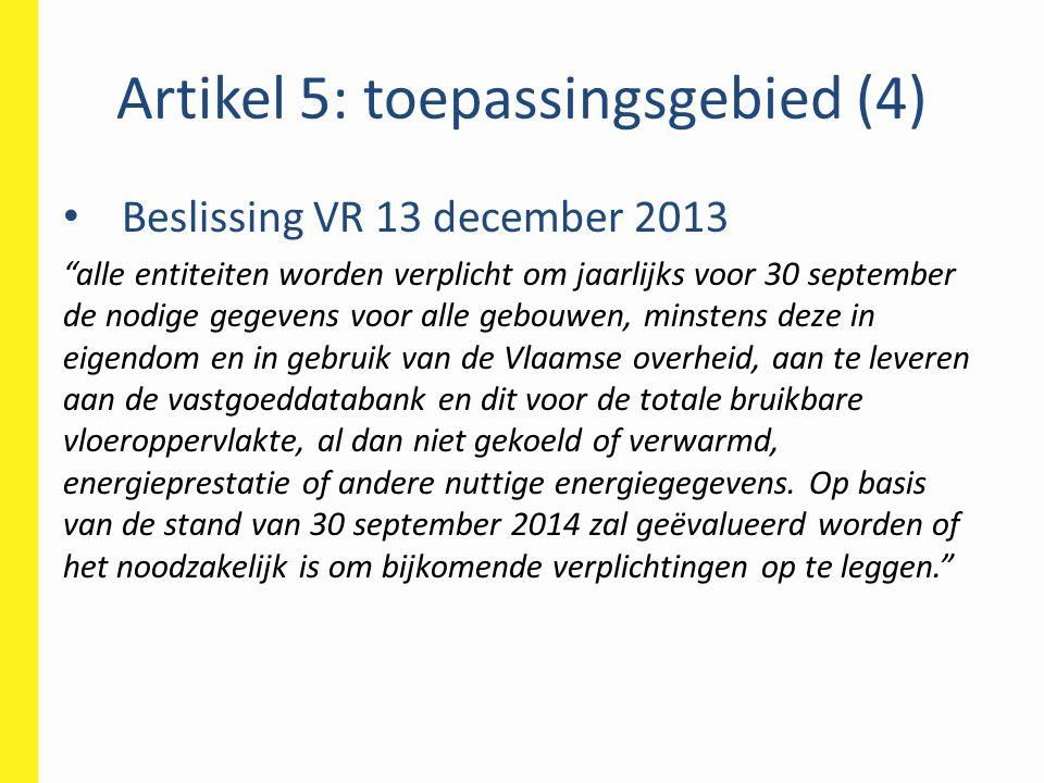 Artikel 5: toepassingsgebied (4)