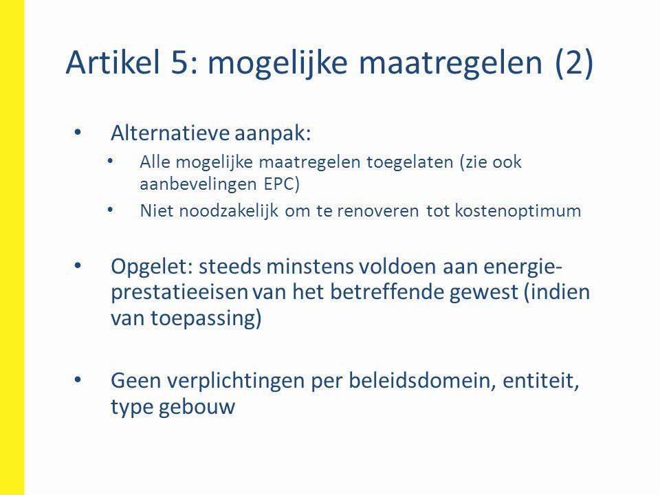 Artikel 5: mogelijke maatregelen (2)