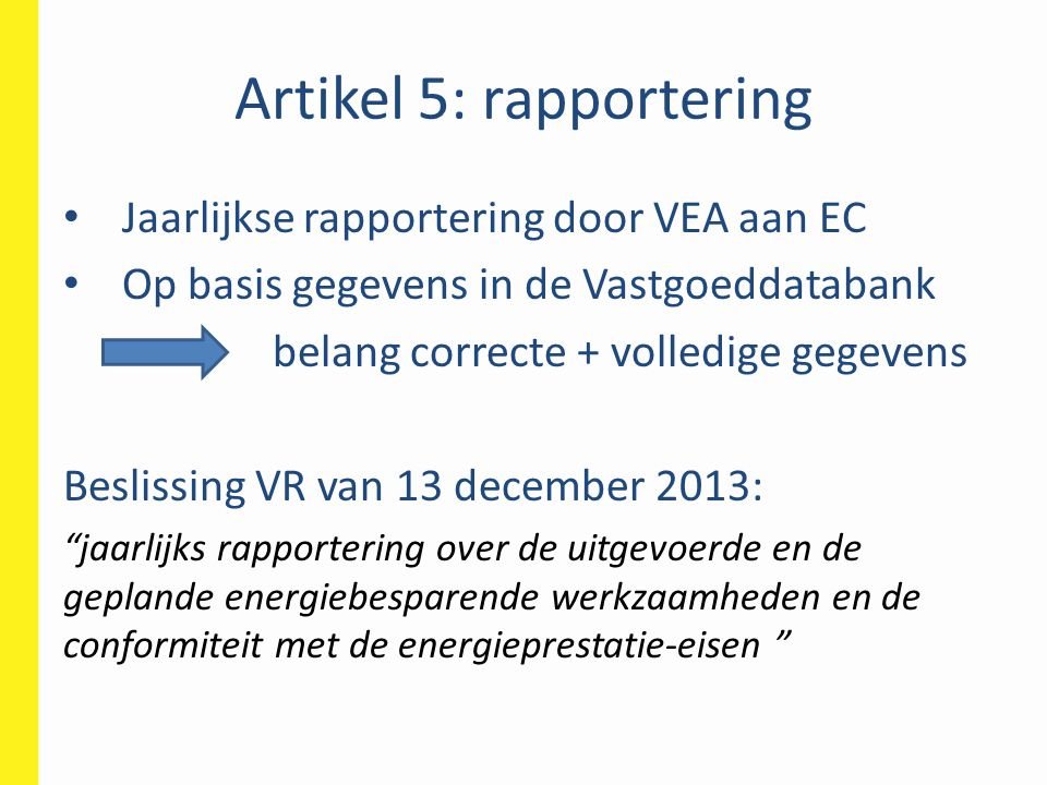 Artikel 5: rapportering