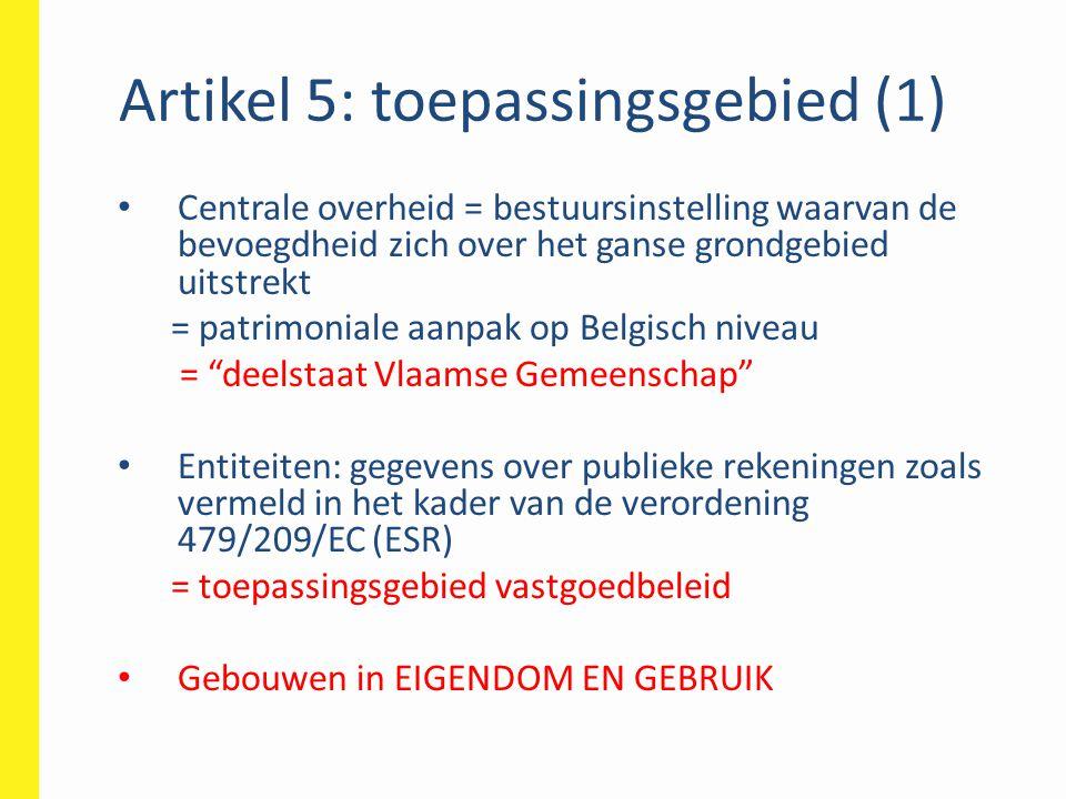 Artikel 5: toepassingsgebied (1)