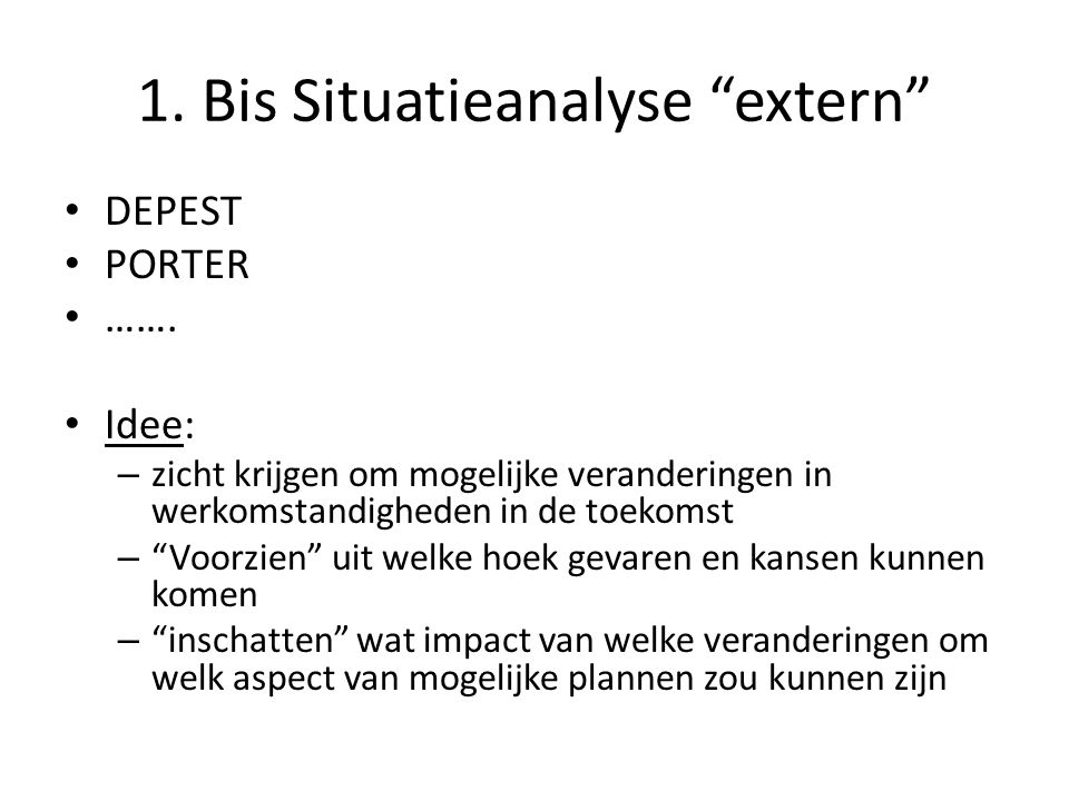 1. Bis Situatieanalyse extern