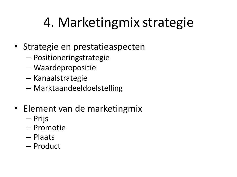 4. Marketingmix strategie