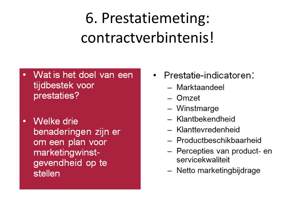 6. Prestatiemeting: contractverbintenis!