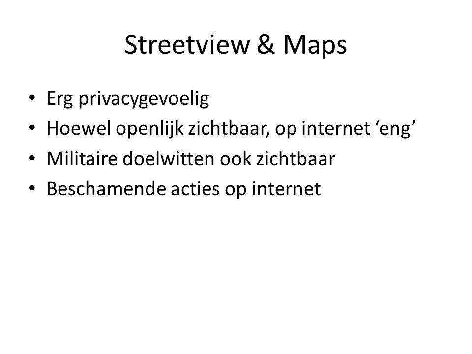 Streetview & Maps Erg privacygevoelig