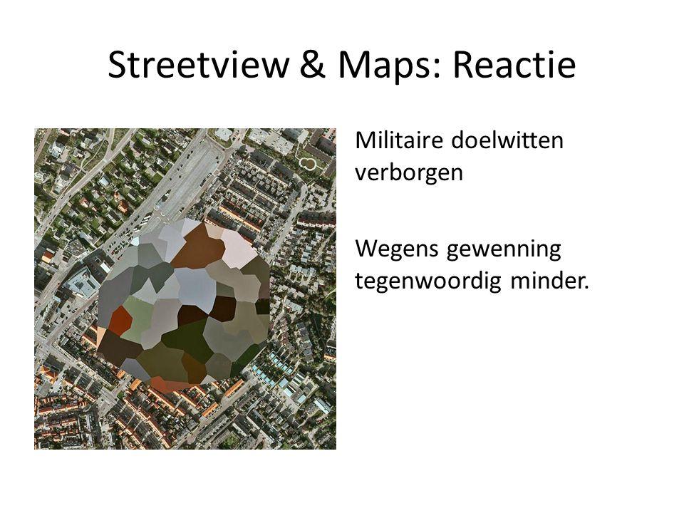 Streetview & Maps: Reactie