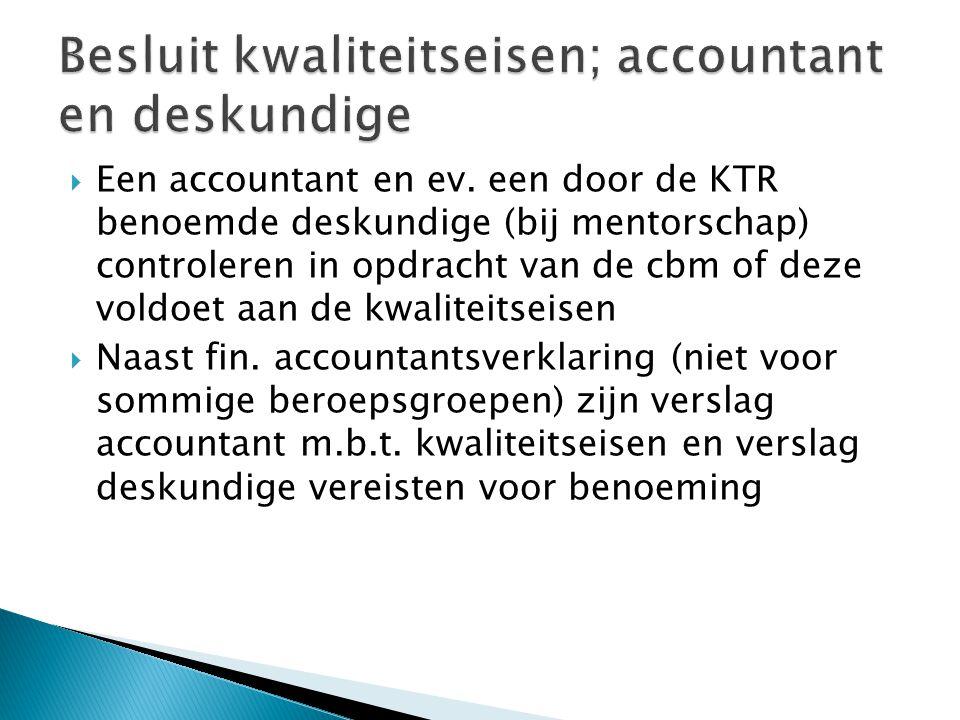 Besluit kwaliteitseisen; accountant en deskundige