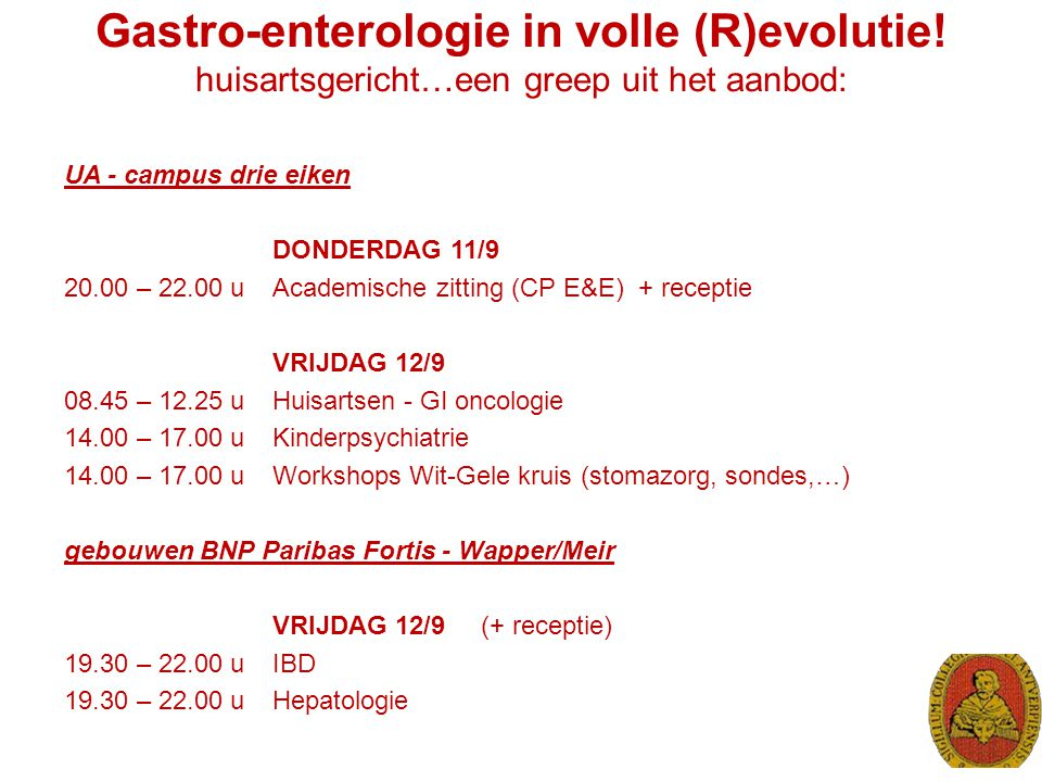 Gastro-enterologie in volle (R)evolutie