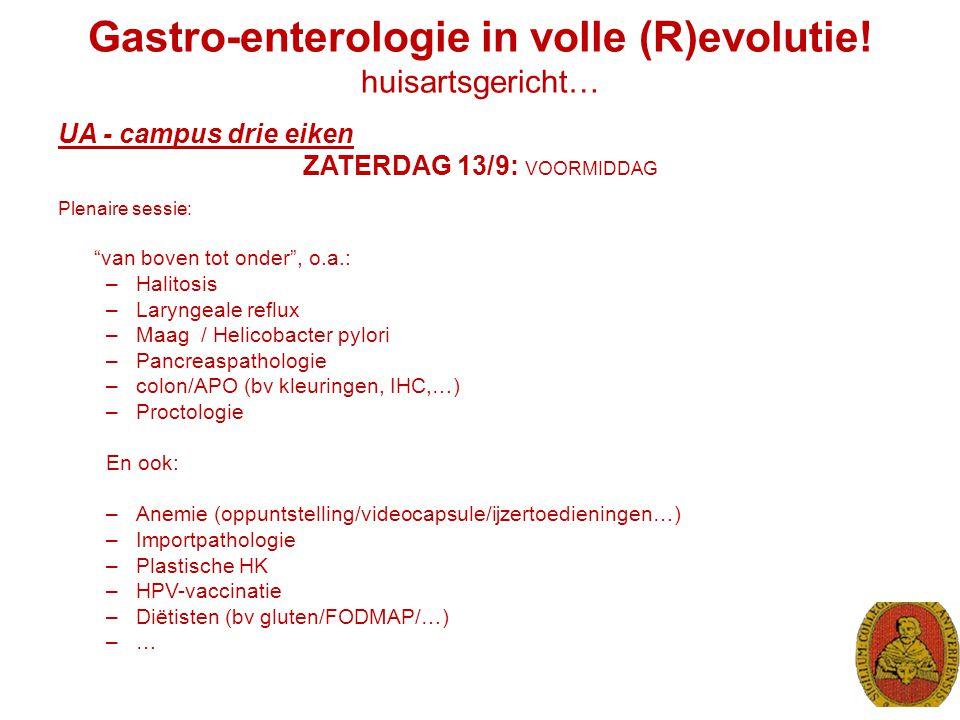 Gastro-enterologie in volle (R)evolutie! huisartsgericht…