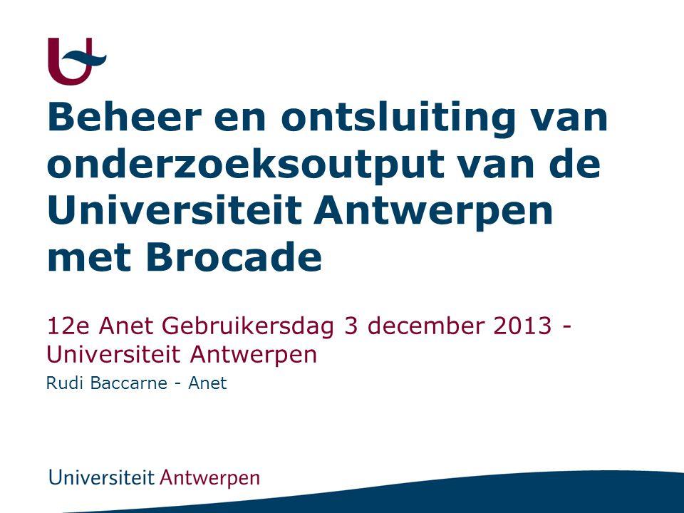 Beheer en ontsluiting van onderzoeksoutput van de Universiteit Antwerpen met Brocade