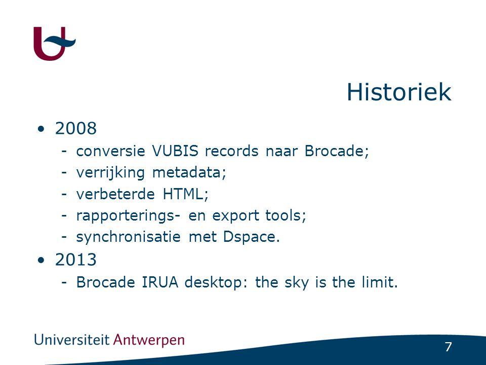 Historiek 2008 2013 conversie VUBIS records naar Brocade;