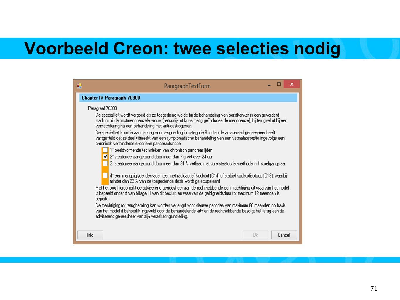 Voorbeeld Creon: twee selecties nodig