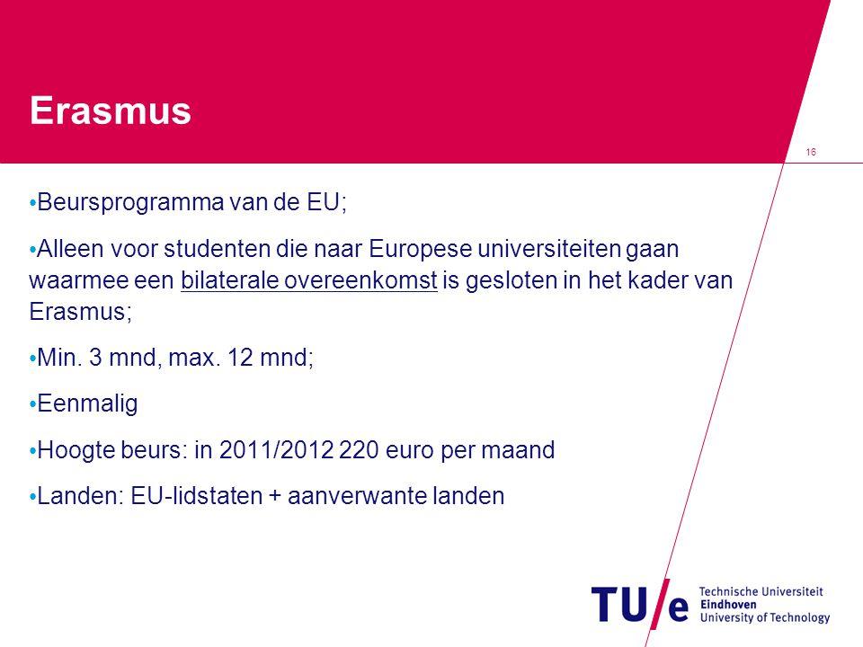 Erasmus Beursprogramma van de EU;