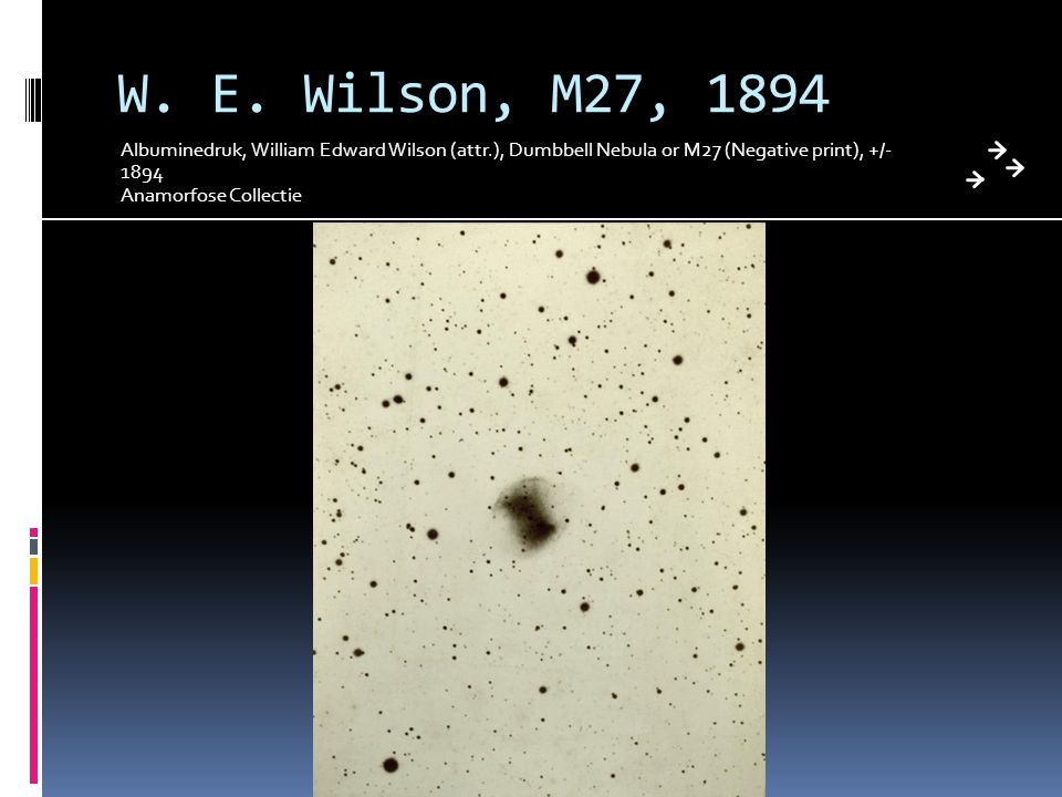 W. E. Wilson, M27, 1894 Albuminedruk, William Edward Wilson (attr.), Dumbbell Nebula or M27 (Negative print), +/- 1894.