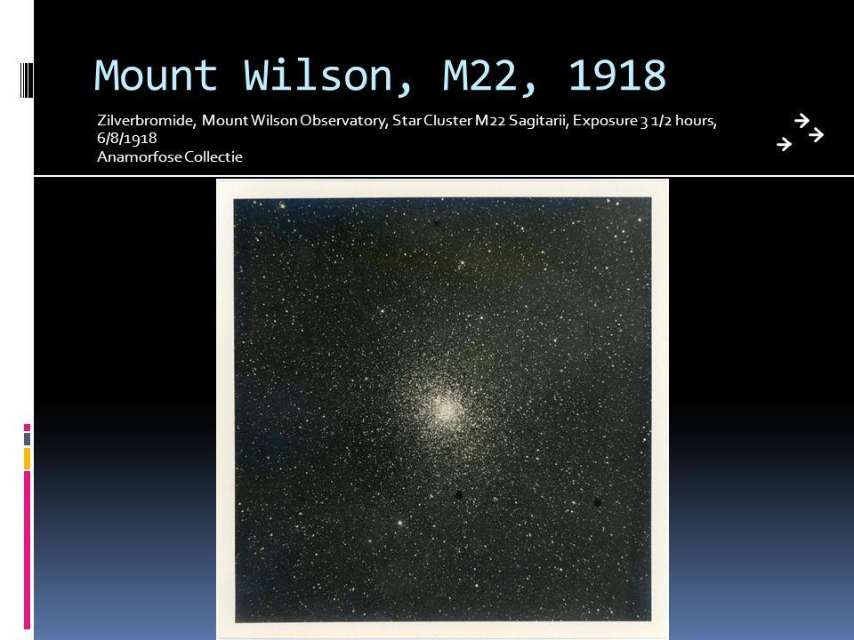 Mount Wilson, M22, 1918 Zilverbromide, Mount Wilson Observatory, Star Cluster M22 Sagitarii, Exposure 3 1/2 hours, 6/8/1918.