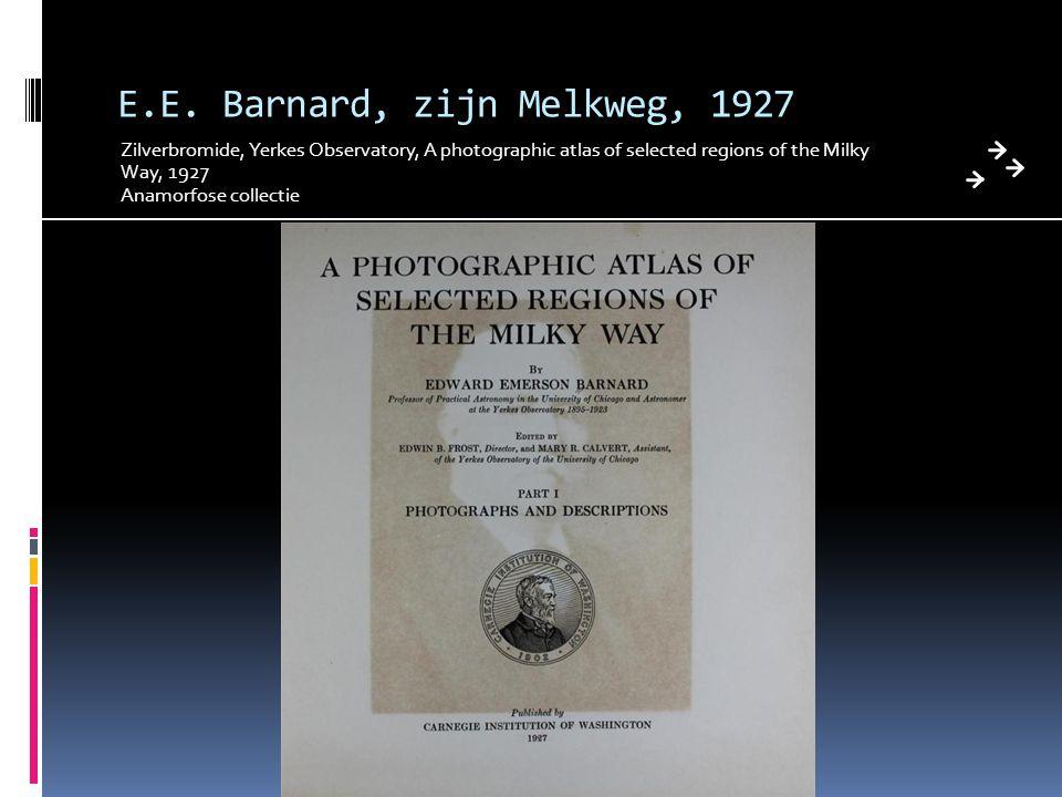 E.E. Barnard, zijn Melkweg, 1927