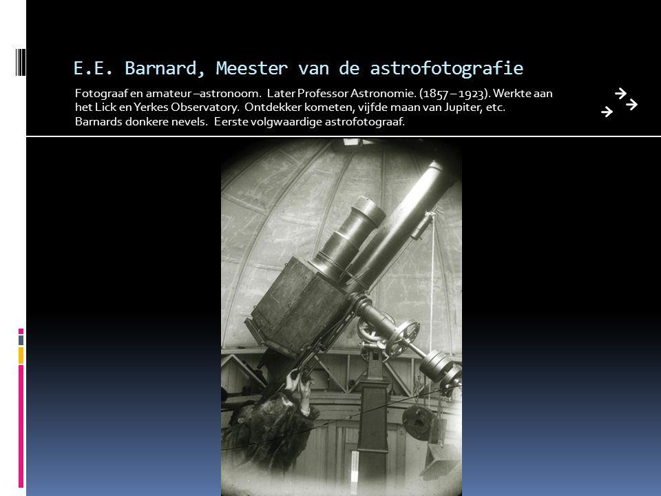 E.E. Barnard, Meester van de astrofotografie