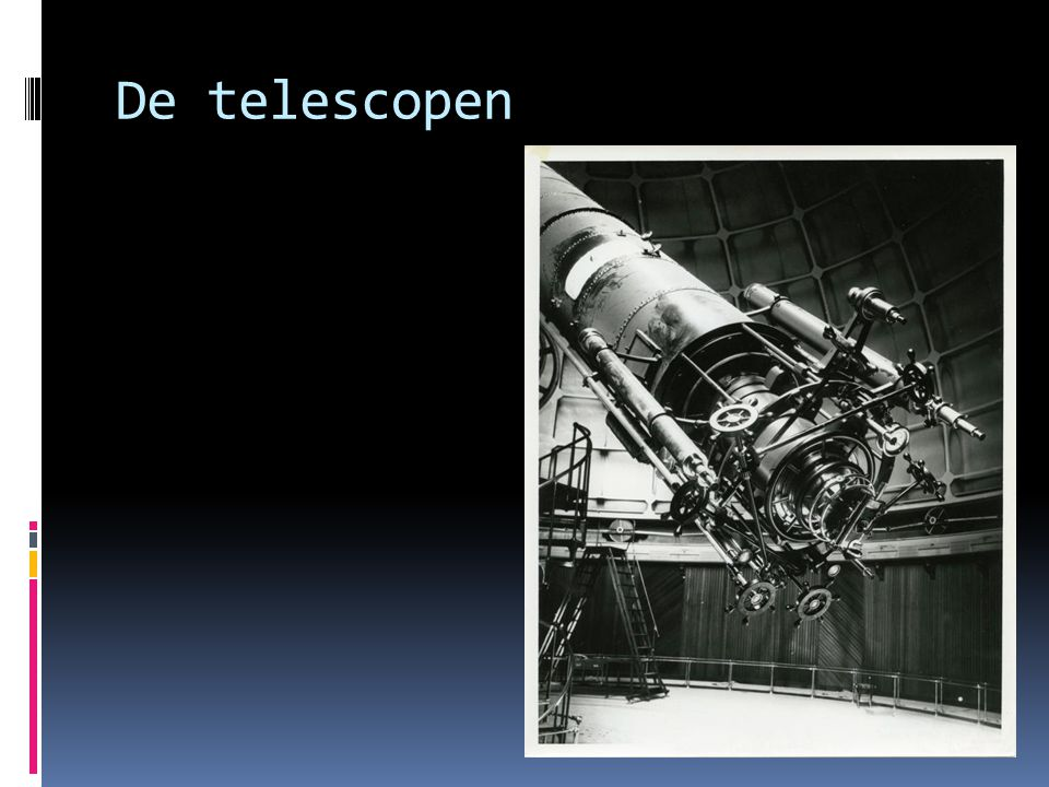 De telescopen