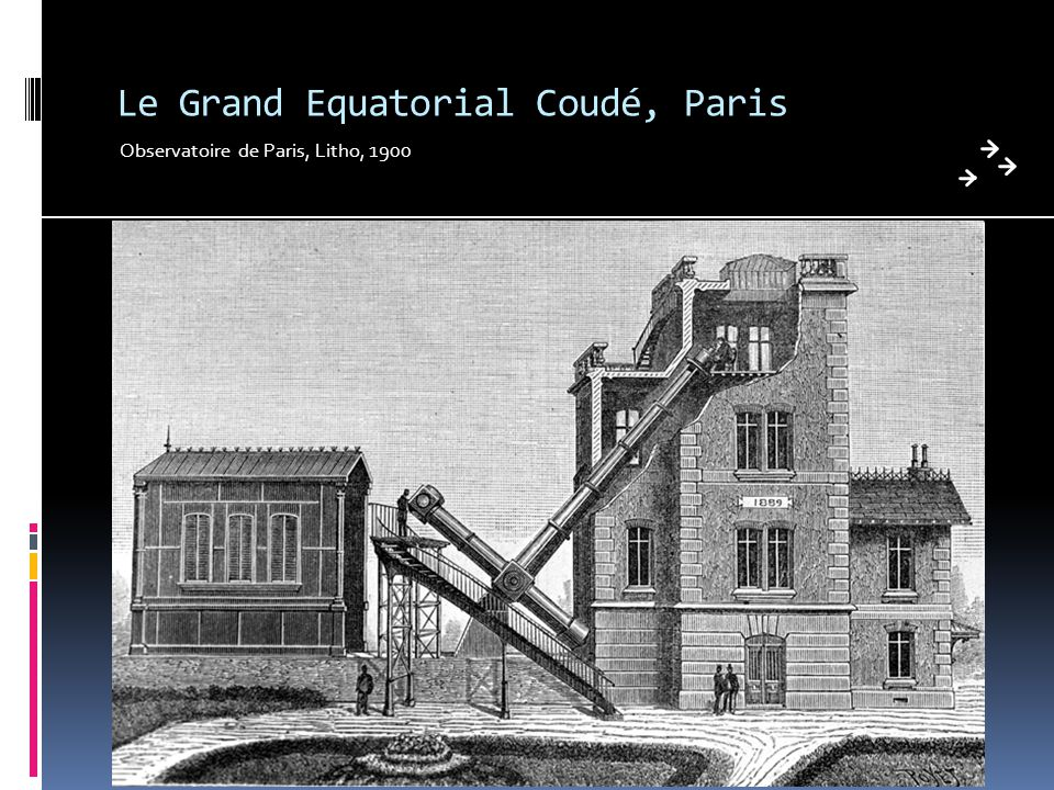 Le Grand Equatorial Coudé, Paris