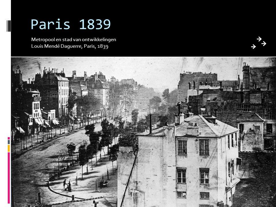 Paris 1839 Metropool en stad van ontwikkelingen