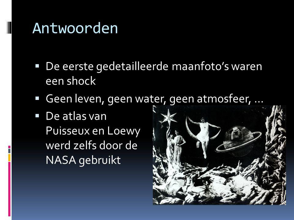 Antwoorden De eerste gedetailleerde maanfoto's waren een shock