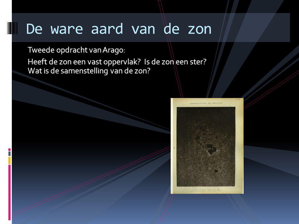 De ware aard van de zon Tweede opdracht van Arago: