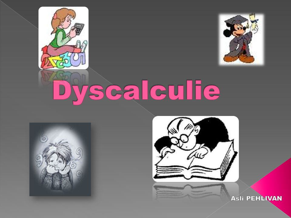 Dyscalculie Asli PEHLIVAN
