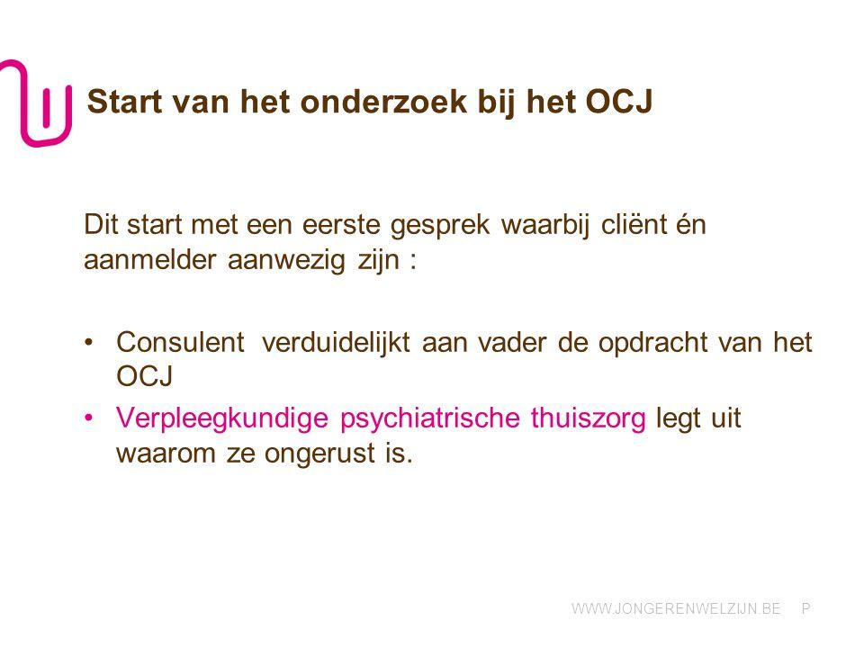 Start van het onderzoek bij het OCJ