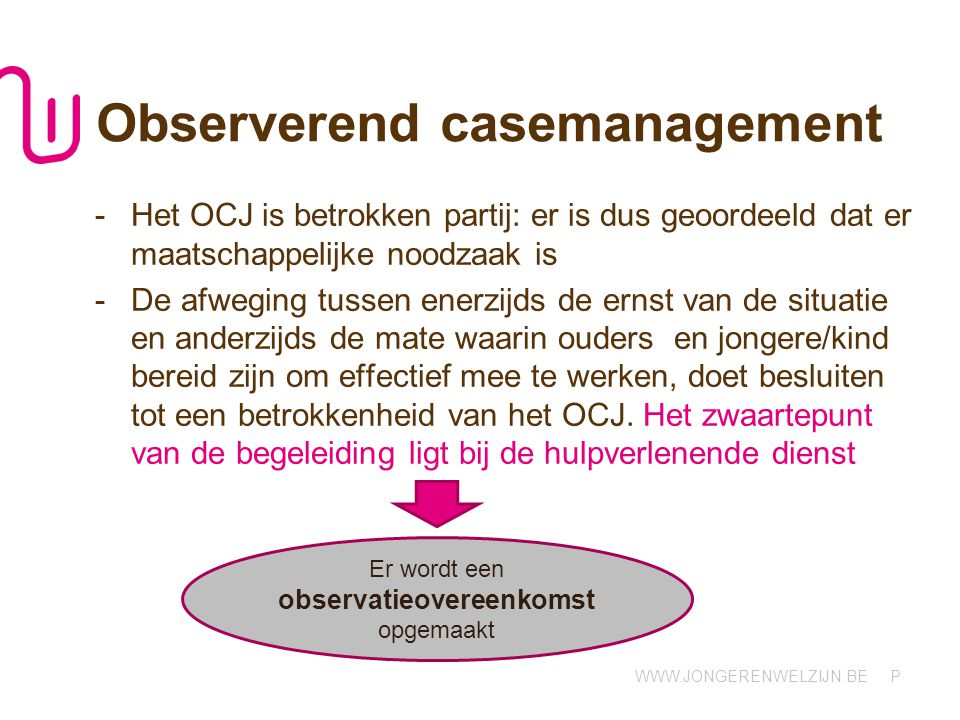 Observerend casemanagement
