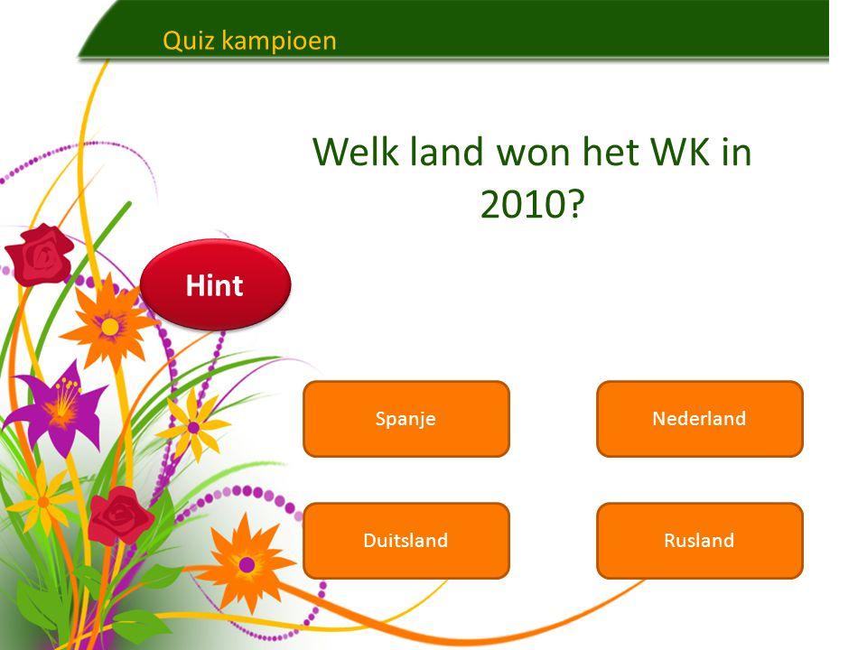 Welk land won het WK in 2010 Hint Quiz kampioen Spanje Nederland