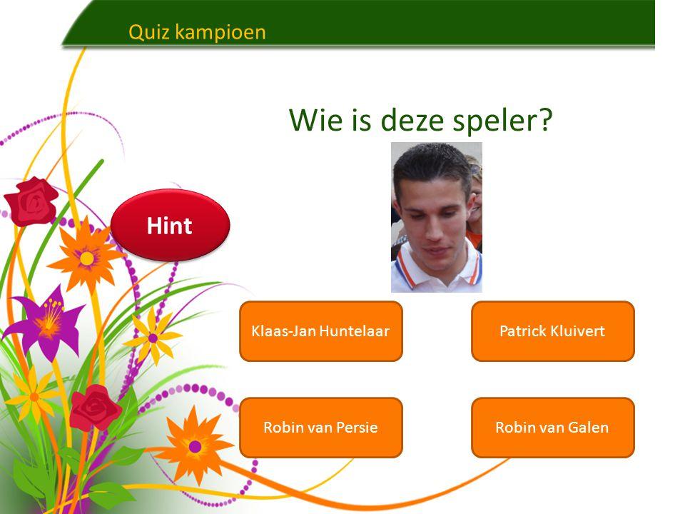Wie is deze speler Hint Quiz kampioen Klaas-Jan Huntelaar