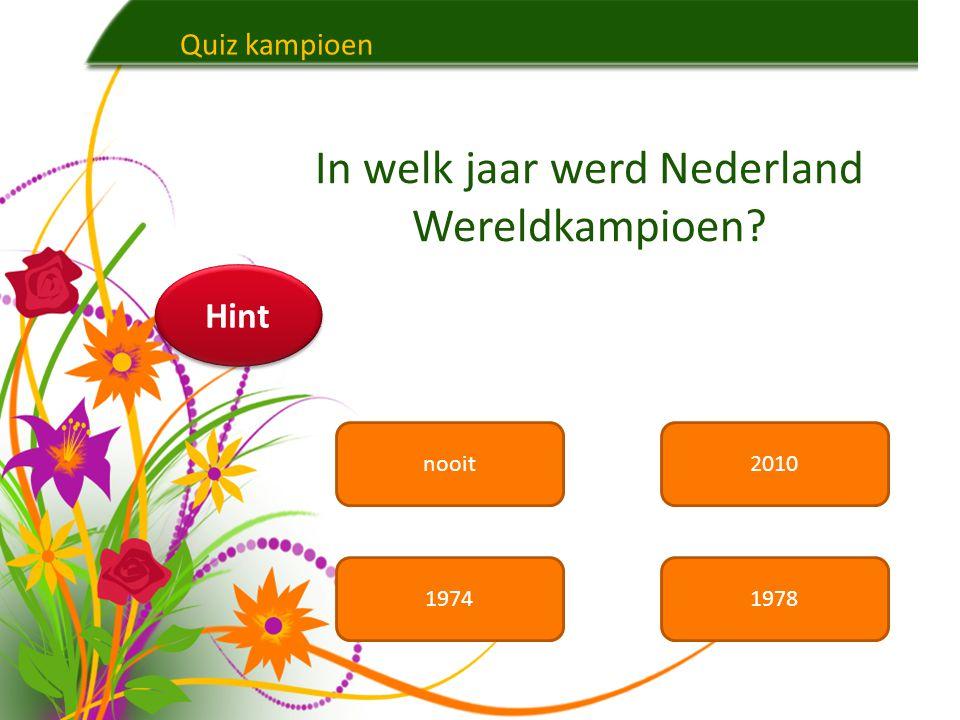 In welk jaar werd Nederland Wereldkampioen