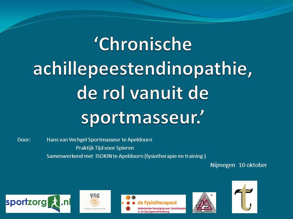 'Chronische achillepeestendinopathie, de rol vanuit de sportmasseur.'